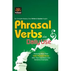 For Complete Master Over Written & Spoken English Phrasal Verbs in Daily Use