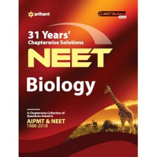 31 Years' Chapterwise Solutions CBSE AIPMT & NEET - Biology