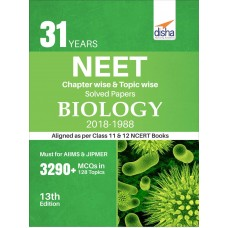 31 Years NEET Chapter-wise & Topic-wise Solved Papers Biology (2018 - 1988)