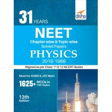 31 Years NEET Chapter-wise & Topic-wise Solved Papers Physics (2018 - 1988)
