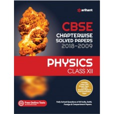 CBSE Chapterwise 2018-2009 Physics Class 12th